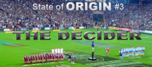 State of #Origin - Game 3 - July 2013 - #ANZStadium