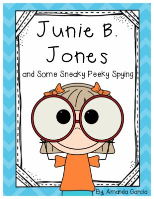 Junie B. Jones and Some Sneaky Peeky Spying: Complete Unit of Reading Responses from Amanda Garcia on TeachersNotebook.com -  (19 pages)  - With this unit, your readers complete one reading response activity after each chapter. The responses vary by day and are always aligned to the CCSS!