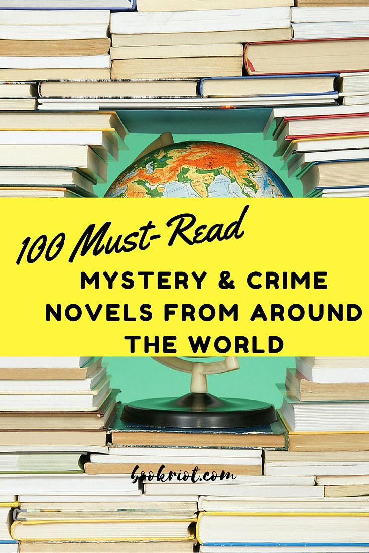 Fans of crime and mystery novels will want to dig into these 100 must-reads from…