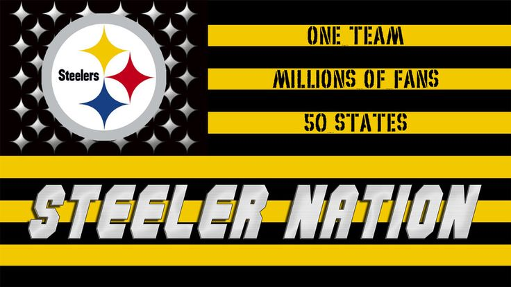 steeler nation! So true. But REAL Steelers fans have actually been to Pittsburgh! Ha!