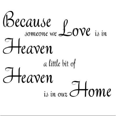 heaven and angels quotes   Because someone you love is in Heaven 11x11 vinyl wall quote decal ...