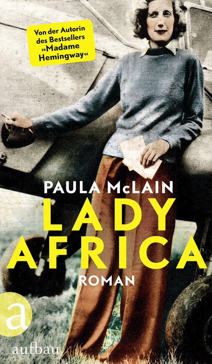 """Die Autorin des internationalen Bestsellers """"Madame Hemingway"""" erzählt in diesem großen Afrika-Epos die wahre Geschichte der Flugpionierin Beryl Markham, die als erste Frau den Atlantik überquerte.   Mehr zum Buch unter http://www.aufbau-verlag.de/lady-africa.html   #aufbau_verlag #roman #frauen"""
