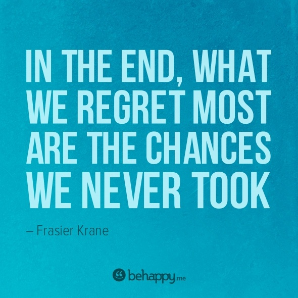 chances we never took: Life Quotes, Krane 111, Positive Quotes, Chances, Truths, So True, Frasier Krane, Living, Inspiration Quotes