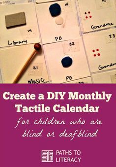 Create a DIY monthly tactile calendar for children who are blind or deafblind