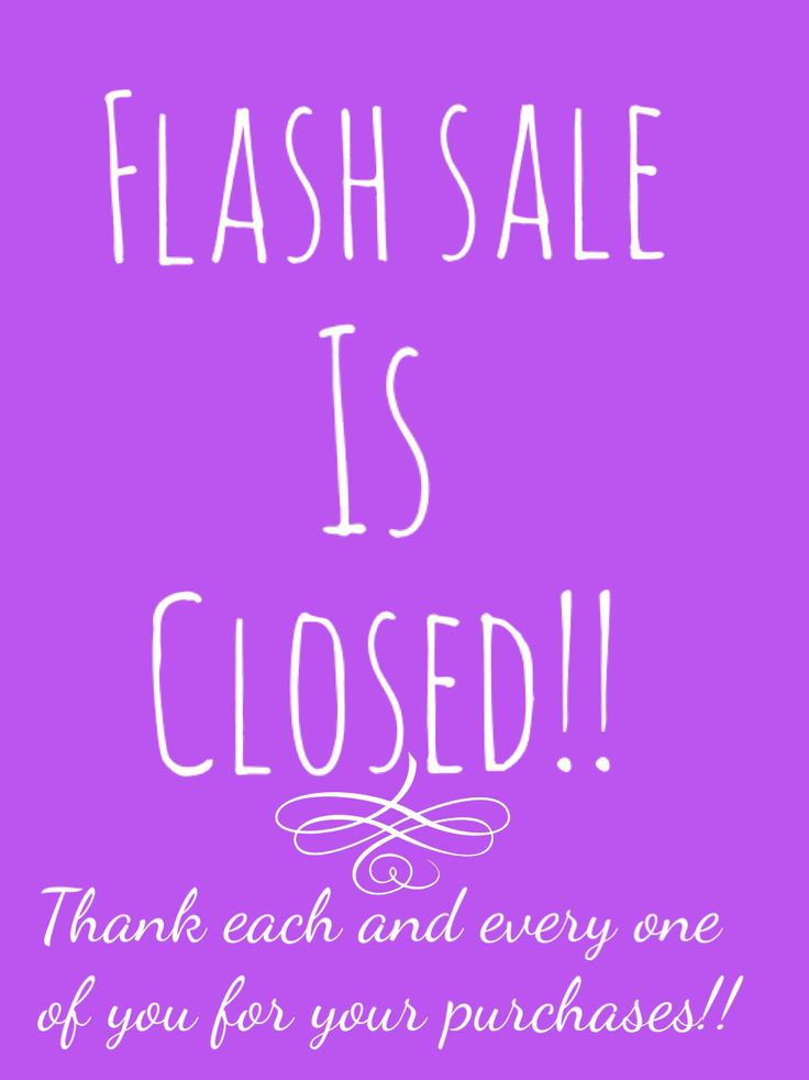 Flash sale is closed picture for Younique presenters. Thank you for your order online sales