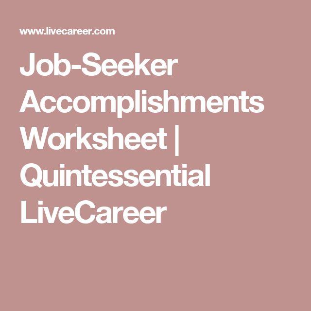 Job-Seeker Accomplishments Worksheet Quintessential LiveCareer - live carreer