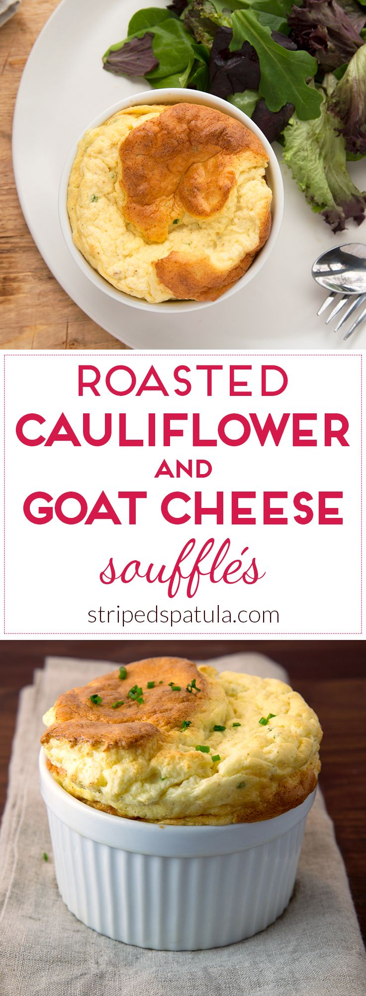 Roasted cauliflower puree and creamy goat cheese flavor a delicate soufflé batter. Great for a meat-free lunch or light dinner!