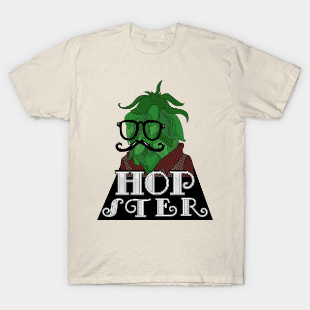 A Hipster Hop by DigitalCleo on #teepublic - #hipster #hop #beer #pun