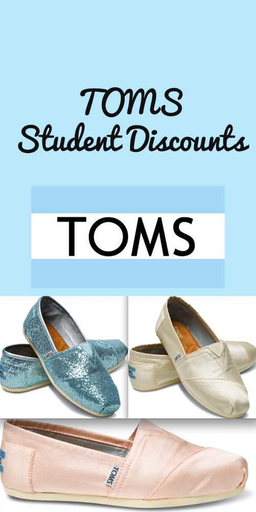 TOMS Shoes student discount!