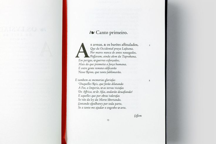 This diplomatic edition of The Lusíadas by Luís de Camões, is based on a copy of the princeps edition, printed in Lisbon by António Gonçalves in 1572 and now part of the University of Coimbra Library. The text was composed in a bespoke humanistic italic, drawing inspiration from the characters used in the aforementioned first edition.
