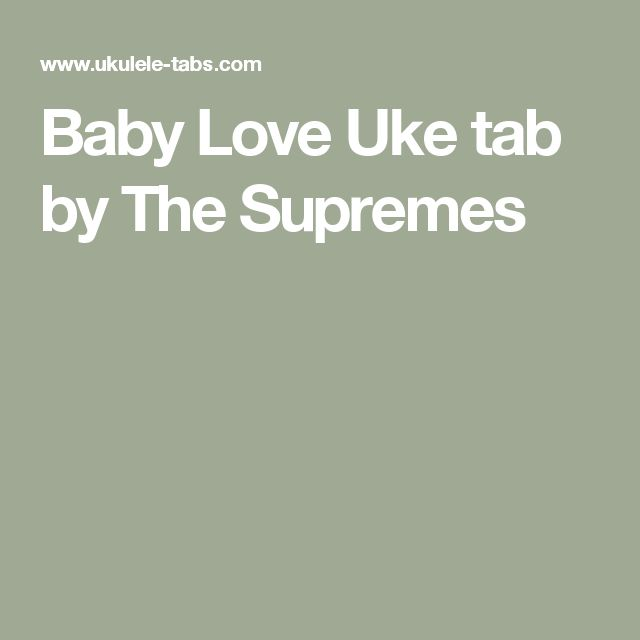 Baby Love Uke tab by The Supremes