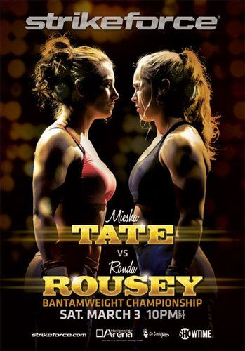 RONDA ROUSEY vs MIESHA TATE OFFICIAL STRIKEFORCE POSTER 27 x 39