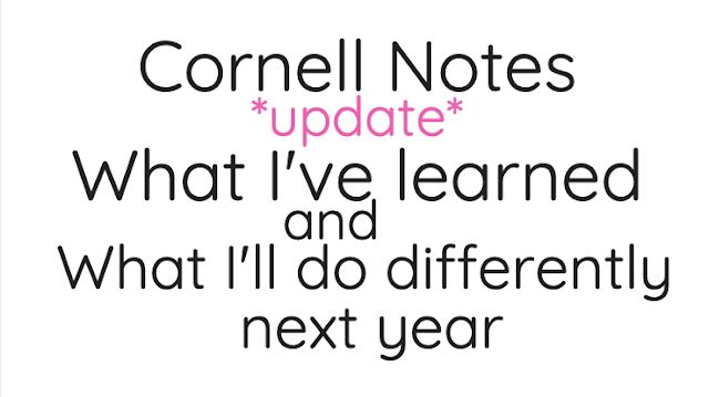 Teach101: Cornell Notes Update! What I've Learned & What I