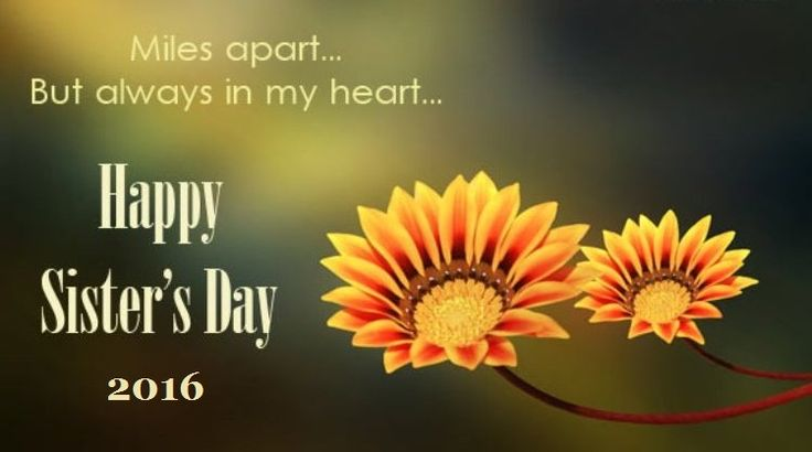 Happy Sister's Day 2016 Best Quotes, Wishes, SMS and FB Status