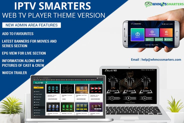 Iptv smarters web tv player theme version in 2020