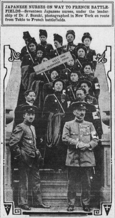 Jan 16 1915 Japanese nursing Corp lead by Doctor Suzuki off to French front lines http://chroniclingamerica.loc.gov/lccn/sn99021999/1915-01-16/ed-1/seq-1/ …