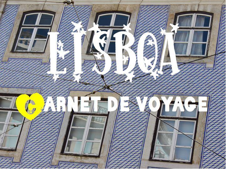 quelques adresses sympa à Lisbonne