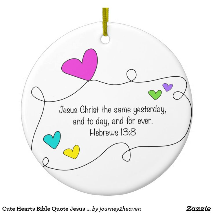 Cute Hearts Bible Quote Jesus the same forever Round Ceramic Ornament