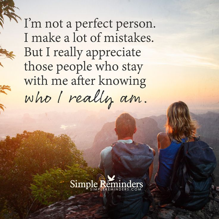 Quotes About Not Really Knowing Someone: Not A Perfect Person I'm Not A Perfect Person. I Make A