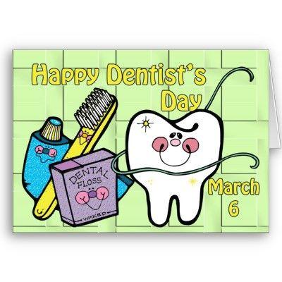 Dentist Day - March 6