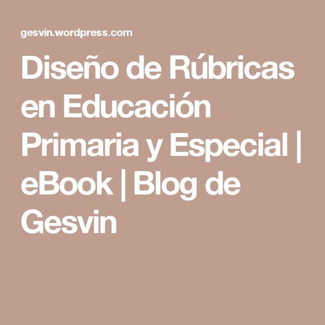 Diseño de Rúbricas en Educación Primaria y Especial | eBook | Blog de Gesvin