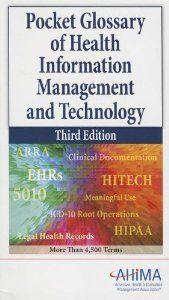 Pocket Glossary of Health Information Management and Technology: Ahima: 9781584263142: Amazon.com: Books
