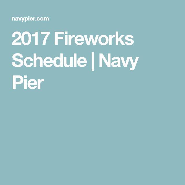 2017 Fireworks Schedule   Navy Pier