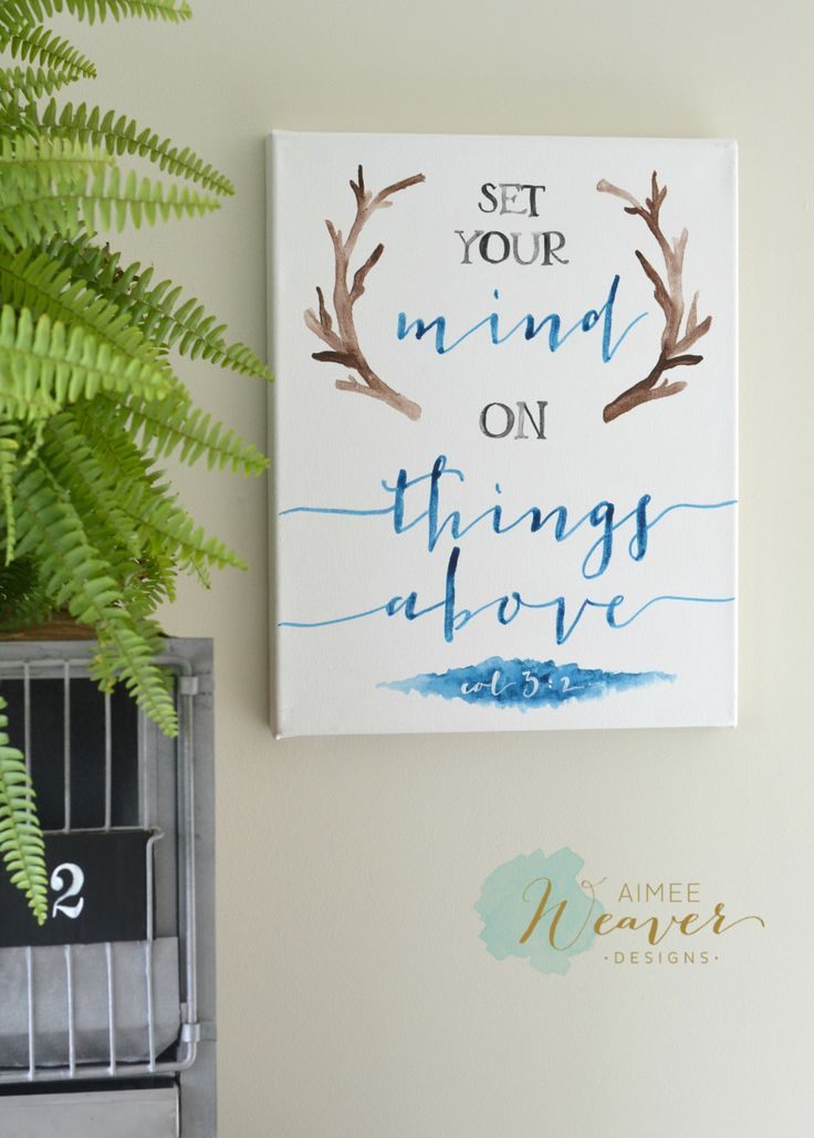 Set your mind on things above   canvas artwork by Aimee Weaver Designs