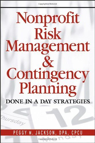 Download free Nonprofit Risk Management & Contingency Planning: Done in a Day Strategies pdf