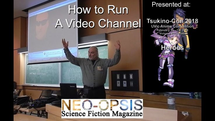 How to Run a Video Channel