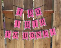 I DO I DID I'M DONE! Pink and zebra themed divorce party banner