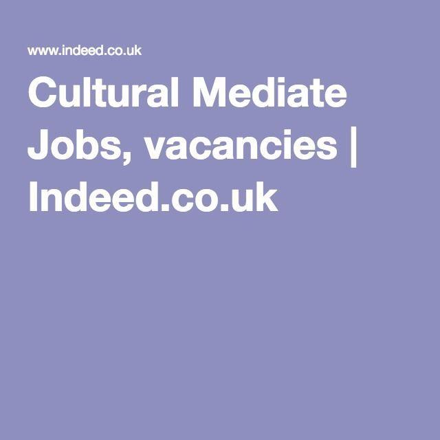 Cultural Mediate Jobs, vacancies | Indeed co uk | Meditation