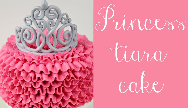 Princess Tiara and Pink Buttercream Ruffle Cake video tutorial. Step by step instructions for creating fondant tiara and ruffle icing.