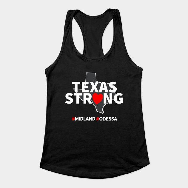 Odessa Strong Texas Strong