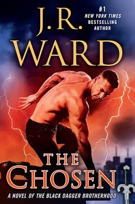 Leggere Romanticamente e Fantasy: Anteprima USA: The Chosen di J. R. Ward
