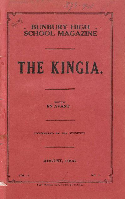 The Kingia, 1923.  Bunbury High School. http://encore.slwa.wa.gov.au/iii/encore/record/C__Rb1143106__Sschool%20magazines__P0%2C15__Orightresult__U__X3?lang=eng&suite=def