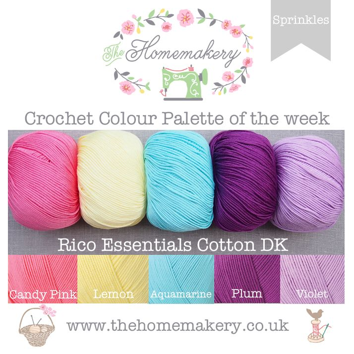 Crochet Colour Palette: Sprinkles fearturing Rico Essentials Cotton DK - The Homemakery Blog