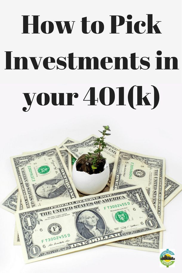 Choosing the best 401(k) investments - Living On The Cheap