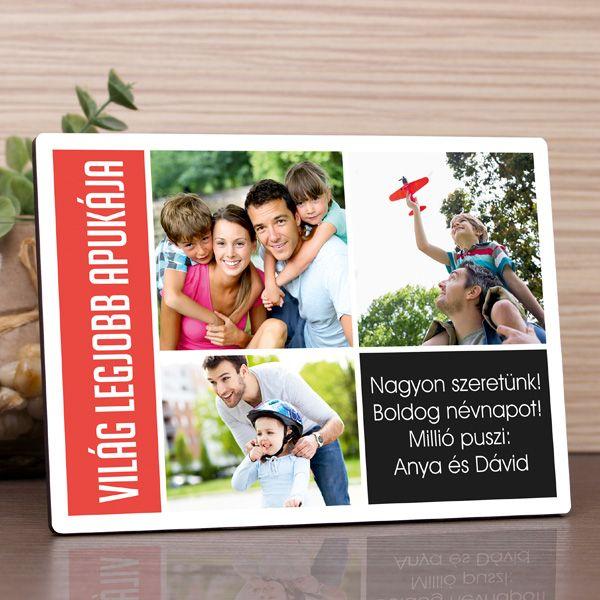"""Bár hazánkban nem olyan elterjedt, mint az anyák napja, de bizony van Apák napja is.Magyarországon az Apák napjajúnius hónap 3. vasárnapjára esik. Erre az alkalomra tökéletes és ötletes ajándék lehet ez az egyedi fényképes fotópanel, melyen 3 kép és egy rövid felirat kapott helyet. A """"VILÁG LEGJOBB APUKÁJA"""" feliratot már tartalmazza a grafika, azt újra megadni nem szükséges. A fényképes fotópanel anyaga fa, felülete fényes, mérete 17,7x13cm, vastagsága körülbelül 6mm.Különlegessége, hogy…"""