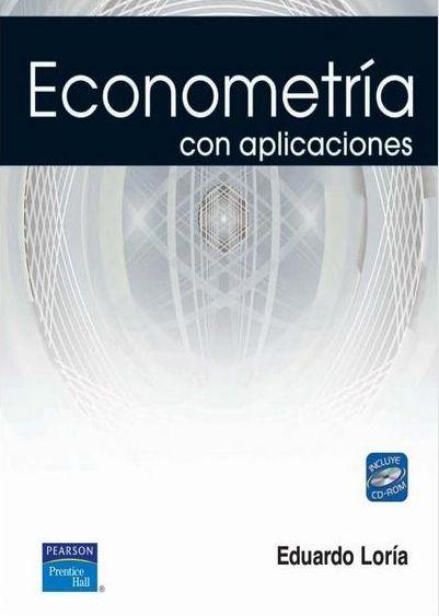 Eduardo G. Loria Díaz De Guzmán. Econometría con aplicaciones, 1ª Edición, México, 2007, Pearson Educación.  ISBN e-Book: 9786073200714. Disponible en: Base de Datos Pearson.