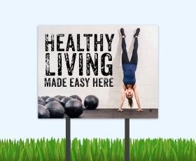 Healthy Living campaign bandit signs! #easyoutreach #apartmentmarketing