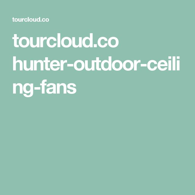 Hunter Baybrook 52 Onyx Bengal Damp Rated Ceiling Fan At: 1000+ Ideas About Hunter Outdoor Ceiling Fans On Pinterest