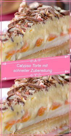 Calypso Torte mit schneller Zubereitung – Rezept…