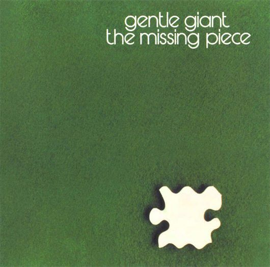 Gentle-Giant-The-Missing-Piece-Album-Cover-530.jpg (530×524)