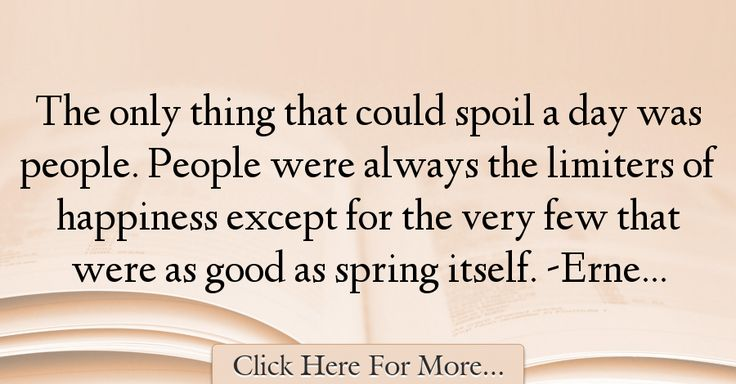 Ernest Hemingway Quotes About Good - 29016