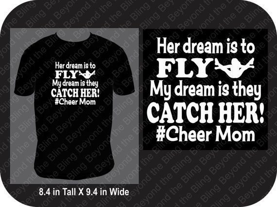 Cheer moms hold their breath every time their flyers go in the air. They silently pray the bases with catch her. This shirt is for all cheer