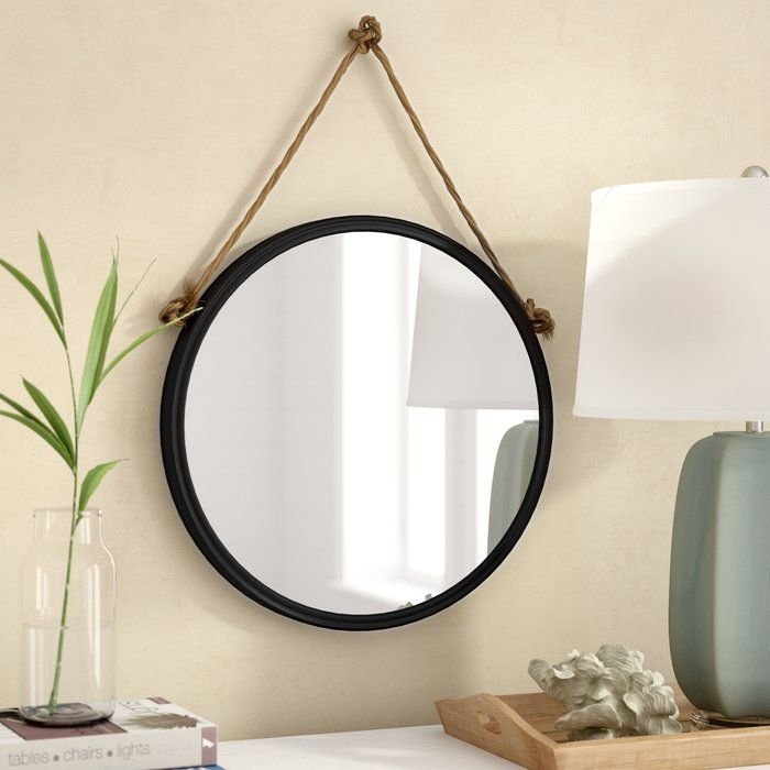 Anupam Beveled Distressed Accent Mirror In 2020 Round Mirror With Rope Mirror
