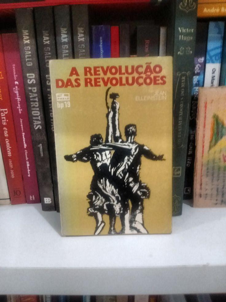 A revolução das revoluções - Jean Elleinstein  https://www.dalianegra.com.br/a-revolucao-das-revolucoes