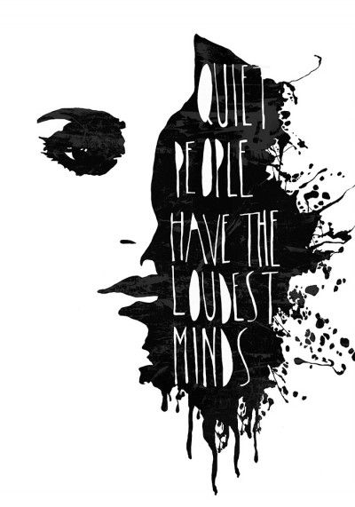 Quiet people have the loudest minds, isn't it? #Illustration by Sofie Rolfsdotter
