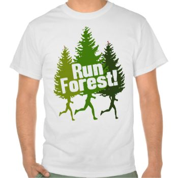 Run Forest, Protect the Earth Day. Great t-shirts and gifts for earth preservationists and runners alike!